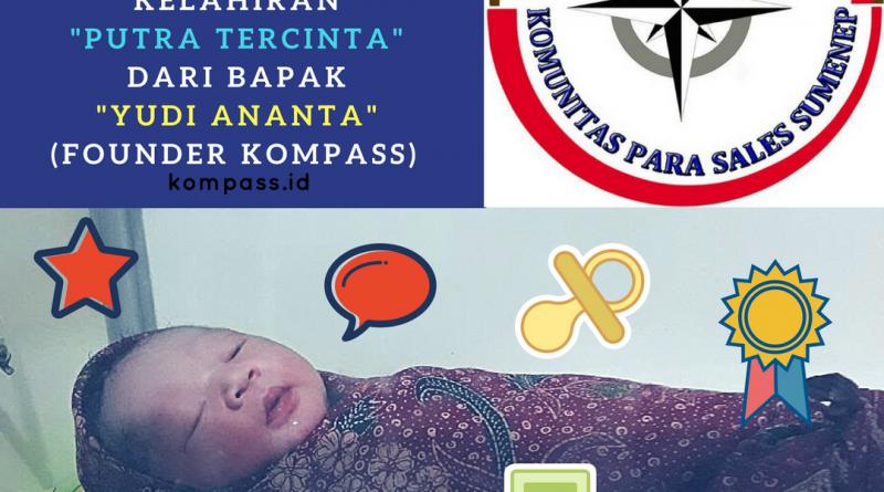 Ucapan Selamat Kelahiran Anak Bapak Yudi Ananta Founder KOMPASS