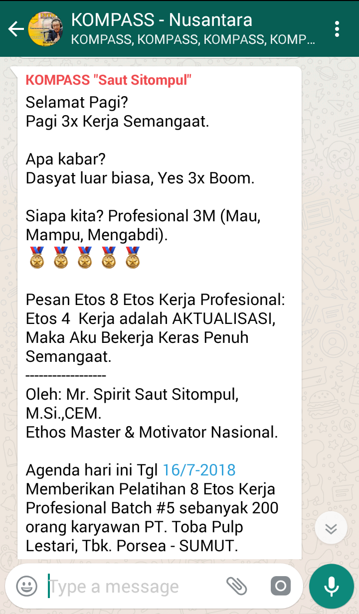 Penyampaian Saut Sitompul Pakar ETOS KERJA Indonesia 16 Juli 2018 melalui WAG KOMPASS Nusantara