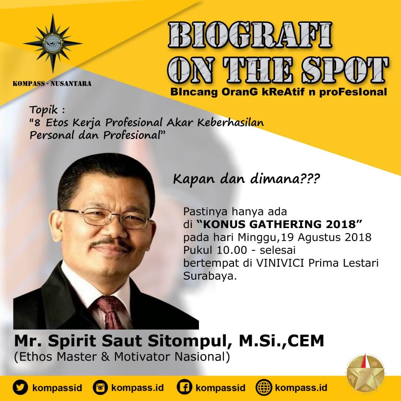 Biografi On The Spot oleh Saut Sitompul Guru ETOS Indonesia