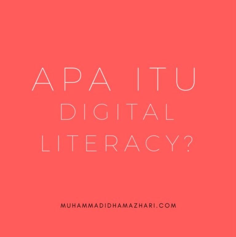Apa itu DIGITAL LITERACY atau LITERASI DIGITAL