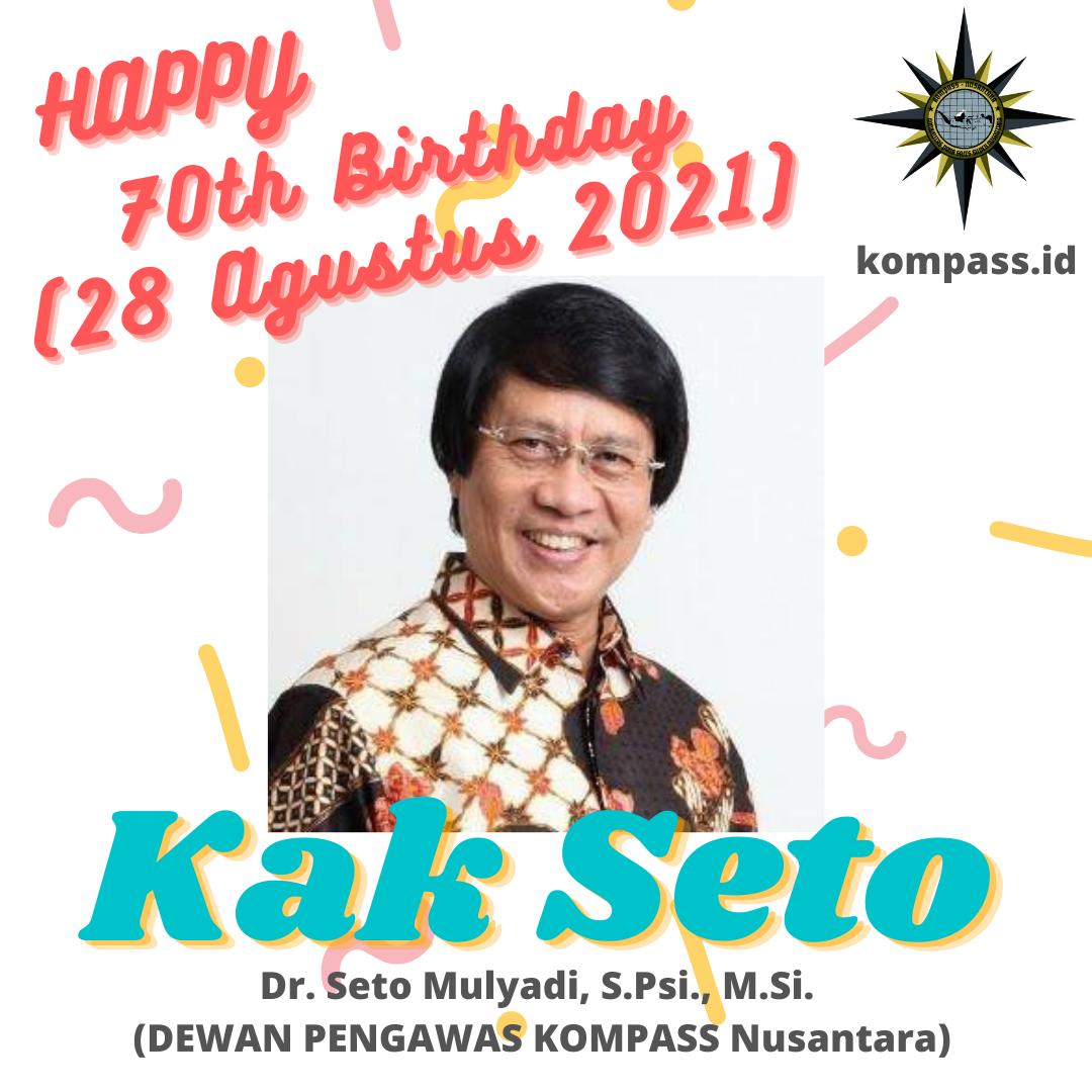 SETO MULYADI HAPPY BIRTHDAY 70 - 2021